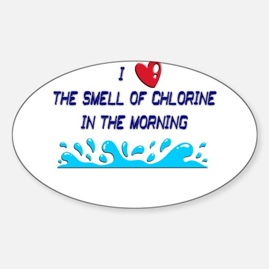 Chlorine in the Morning Sticker (Oval)
