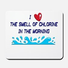 Chlorine in the Morning Mousepad