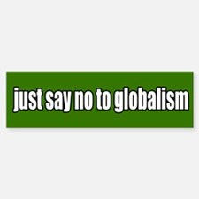 no to globalism Sticker (Bumper)