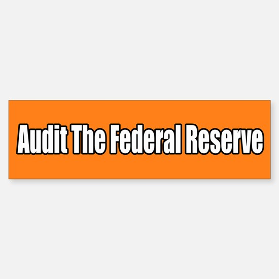 Audit the Federal Reserve Sticker (Bumper)