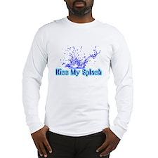 Kiss My Splash Long Sleeve T-Shirt