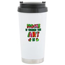 'Home Is Where The Art Is' Travel Mug