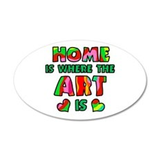'Home Is Where The Art Is' 38.5 x 24.5 Oval Wall P