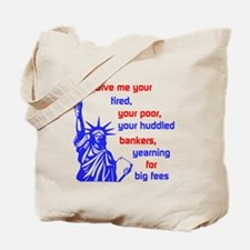 Your Huddled Bankers Tote Bag
