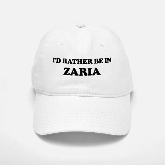 Rather be in Zaria Baseball Baseball Cap