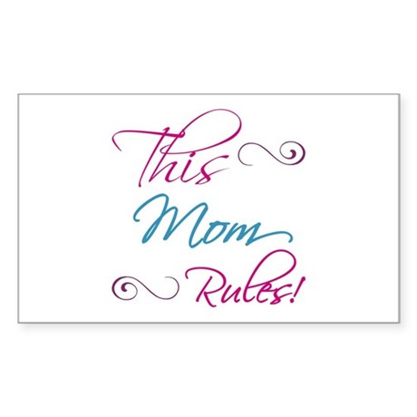This Mom Rules Sticker (Rectangle)