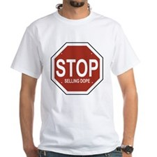 STOP SELLING DOPE Shirt