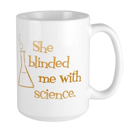 Blinded by Science Large Mug