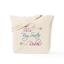 This Big Sister Rules Tote Bag