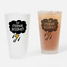 'The Eternal Pessimist' Drinking Glass