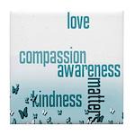 Kindness Matters Aqua Tile Coaster