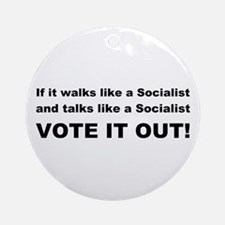 Socailist Vote It Out Ornament (Round)