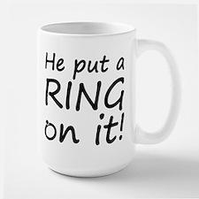 He Put A Ring On It! Large Mug