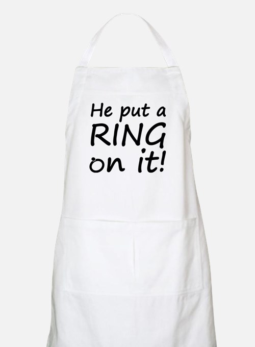 He Put A Ring On It! Apron