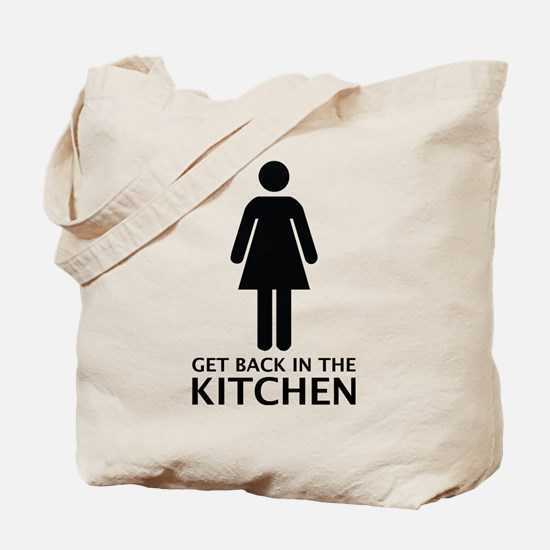 Get Back In The Kitchen Tote Bag