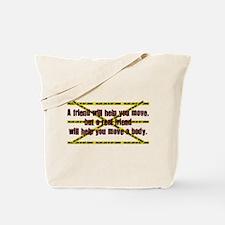 Move A Body Tote Bag