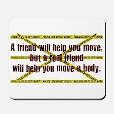 Move A Body Mousepad