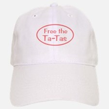 Free the Ta-Tas Baseball Baseball Cap