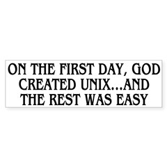God created UNIX Bumper Sticker