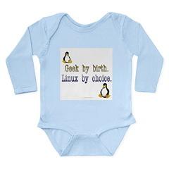 Geek by birth... Long Sleeve Infant Bodysuit