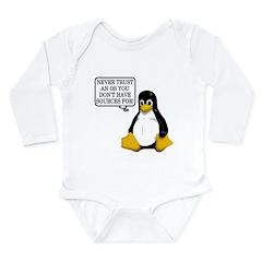 Never trust an OS Long Sleeve Infant Bodysuit