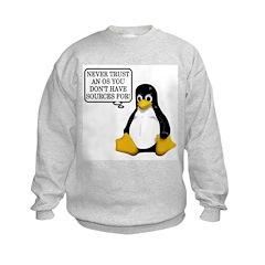 Never trust an OS Sweatshirt