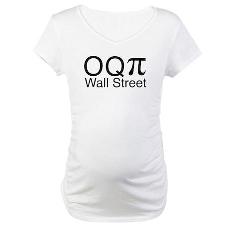 Occupy (O Q pi) Wall Street Maternity T-Shirt