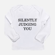 Silently Judging You Long Sleeve Infant T-Shirt