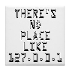 There's no place Tile Coaster