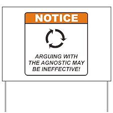 Agnostic / Argue Yard Sign