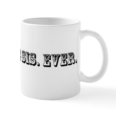 Worst Big Sis Ever Trophy Mug