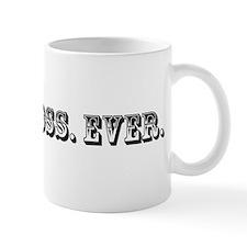 Worst Boss Ever Trophy Mug