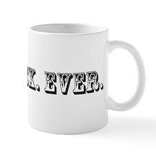 Worst Ex Ever Trophy Mug