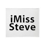 iMiss Steve Throw Blanket