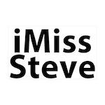 iMiss Steve 38.5 x 24.5 Wall Peel