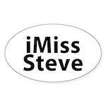 iMiss Steve Sticker (Oval)