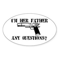 I'm Her Father, Any Questions? Decal