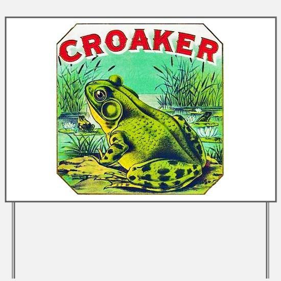Croaker Frog Cigar Label Yard Sign