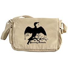 Beyond Pathetic Petroleum Messenger Bag