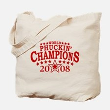 World Phuckin' Champions Tote Bag