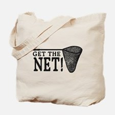Get the Net! Tote Bag
