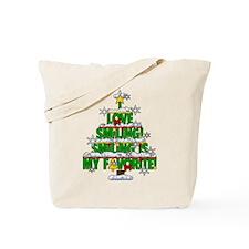 SMILING IS MY FAVORITE! Tote Bag