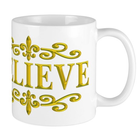 BELIEVE NEW ORLEANS GOLD Mug