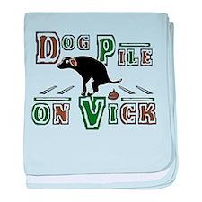 Dog Pile On ViCK baby blanket