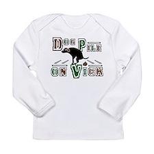 Dog Pile On ViCK Long Sleeve Infant T-Shirt