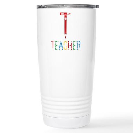 Pencils Teacher Stainless Steel Travel Mug