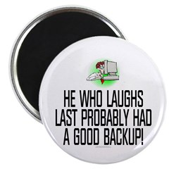 "He who laughs last 2.25"" Magnet (100 pack)"