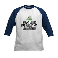 He who laughs last Tee