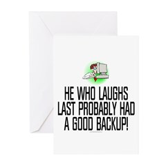 He who laughs last Greeting Cards (Pk of 20)