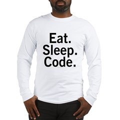 Eat. Sleep. Code. Long Sleeve T-Shirt